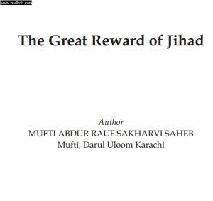 The Great Reward of Jihad
